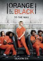 Cover image for Orange is the new black. Season six [videorecording (DVD)]