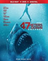 Cover image for 47 meters down [videorecording (Blu-ray)] : uncaged