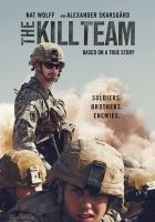 Cover image for The kill team [videorecording (DVD)]