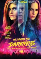 Cover image for We summon the darkness [videorecording (DVD)]