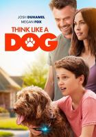 Cover image for Think like a dog [videorecording (DVD)]