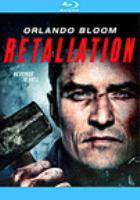 Cover image for Retaliation [videorecording (Blu-ray)]