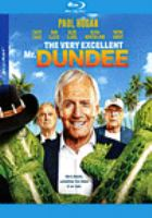 Cover image for The very excellent Mr. Dundee [videorecording (Blu-ray)]