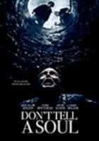 Cover image for Don't tell a soul [videorecording (DVD)]