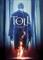 Cover image for The toll [videorecording (DVD)]