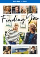 Cover image for Finding you [videorecording (Blu-ray)]