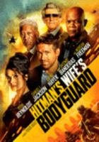 Cover image for The hitman's wife's bodyguard [videorecording (DVD)]