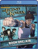 Cover image for The legend of Korra. Air Book one, [videorecording (Blu-ray)].