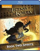 Cover image for The legend of Korra. Spirits Book two, [videorecording (Blu-ray)].