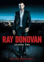 Cover image for Ray Donovan. The second season [videorecording (DVD)].