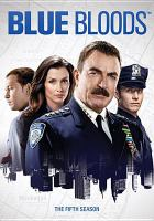 Cover image for Blue bloods. The fifth season [videorecording (DVD)].