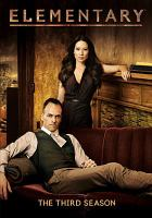 Cover image for Elementary. The third season [videorecording (DVD)]