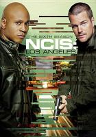 Cover image for NCIS. Los Angeles. The sixth season [videorecording (DVD)]