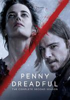 Cover image for Penny dreadful. The complete second season [videorecording (DVD)]