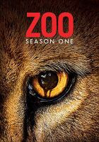 Cover image for Zoo. Season one [videorecording (DVD)]