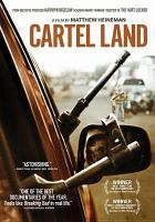Cover image for Cartel land [videorecording (DVD)]