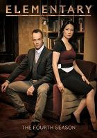 Cover image for Elementary. The fourth season [videorecording (DVD)]