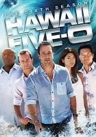 Cover image for Hawaii Five-0. The sixth season [videorecording (DVD)]