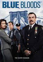 Cover image for Blue bloods. The sixth season [videorecording (DVD)].