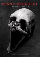 Cover image for Penny Dreadful. The final season [videorecording (DVD)]