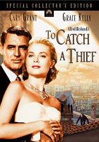 Cover image for To catch a thief [videorecording (DVD)]