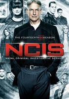 Cover image for NCIS, Naval Criminal Investigative Service. The fourteenth season [videorecording (DVD)].