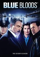 Cover image for Blue bloods. The seventh season [videorecording (DVD)].