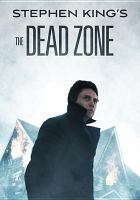 Cover image for The dead zone [videorecording (DVD)]