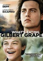 Cover image for What's eating Gilbert Grape [videorecording (DVD)]