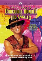 Cover image for Crocodile Dundee in Los Angeles [videorecording (DVD)]