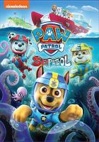 Cover image for Paw patrol. Sea patrol [videorecording (DVD)].