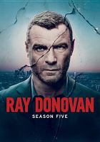 Cover image for Ray Donovan. The fifth season [videorecording (DVD)].