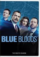 Cover image for Blue Bloods. Eighth Season [videorecording (DVD)].