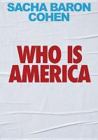 Cover image for Who is America [videorecording (DVD)]
