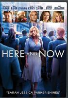 Cover image for Here and now [videorecording (DVD)]