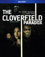 Cover image for The Cloverfield paradox [videorecording (Blu-ray)]