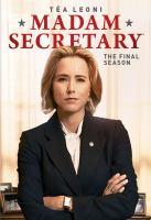 Cover image for Madam Secretary. The final season [videorecording (DVD)].