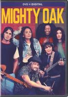 Cover image for Mighty oak [videorecording (DVD)]