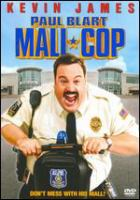 Cover image for Paul Blart [videorecording (DVD)] : mall cop