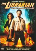 Cover image for The Librarian 3 [videorecording (DVD)] : curse of the Judas Chalice