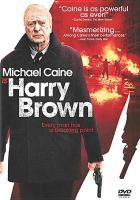 Cover image for Harry Brown [videorecording (DVD)]