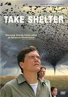 Cover image for Take shelter [videorecording (DVD)]