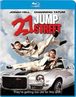 Cover image for 21 jump street [videorecording (Blu-ray)]