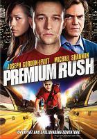 Cover image for Premium rush [videorecording (DVD)]