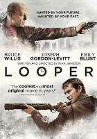 Cover image for Looper [videorecording (DVD)]