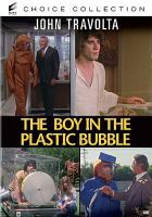 Cover image for The boy in the plastic bubble [videorecording (DVD)]