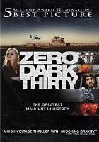 Cover image for Zero dark thirty [videorecording (DVD)]
