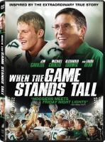 Cover image for When the game stands tall [videorecording (DVD)]