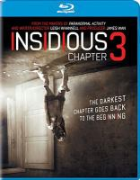 Cover image for Insidious. Chapter 3 [videorecording (Blu-ray)]