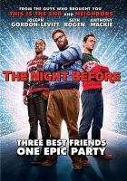 Cover image for The night before [videorecording (DVD)]